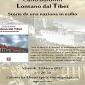 """Venerdì 3 Marzo: presentazione del libro """"Lontano dal Tibet"""""""